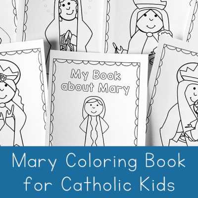 Mary Coloring Book for Catholic Kids from Real Life at Home