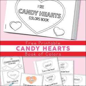 """""""I See Candy Hearts"""" Book of Colors - Free Printable Candy Hearts Valentine Color Book for Kids 