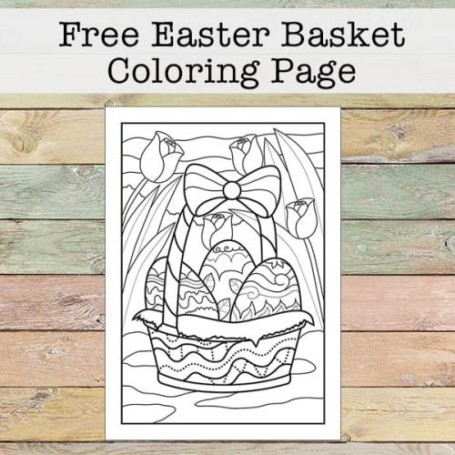 Kids and adults alike will enjoy completing this lovely Easter egg and Easter Basket coloring page. Even better - it's a free printable!