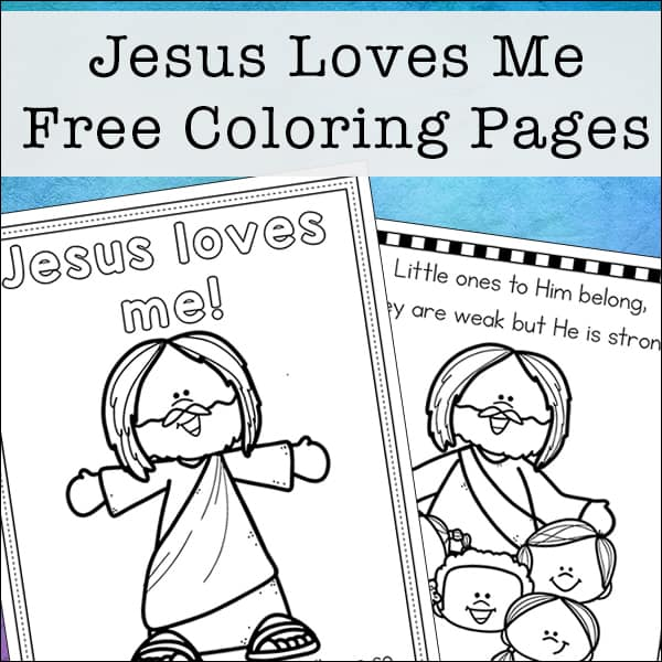 - Jesus Loves Me Coloring Pages Free Printables Set For Kids