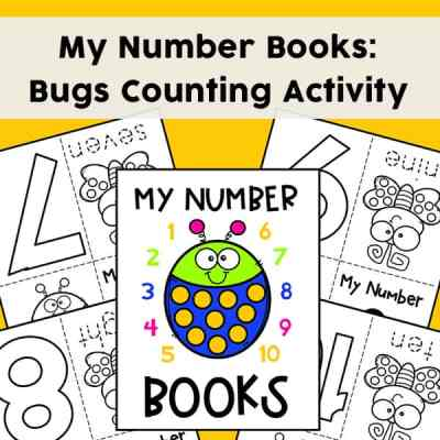 My Numbers Mini Books - Bugs Counting Activity (Free Printable Set of Ten Mini Books)