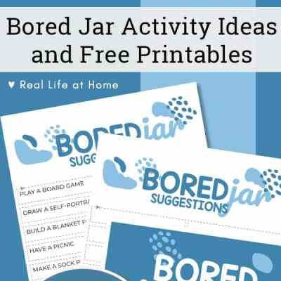 Bored Jar Activity Ideas and Free Printables