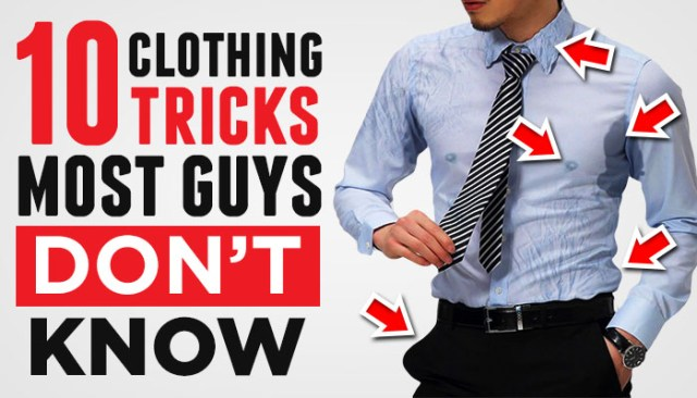 clothing hacks most guys don't know