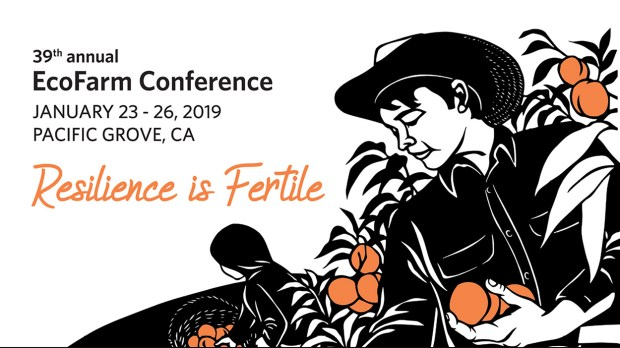 2019 EcoFarm conference graphic Resilience is Fertile