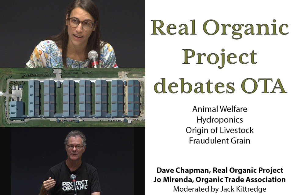 Triptych with Jo Mirenda of the Organic Trade Association, an aerial view of an indoor chicken CAFO, and Dave Chapman of the Real Organic Project wearing a protect organic t shirt.