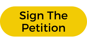 """A yellow button reading """"Sign The Petition"""""""