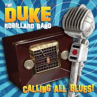 The Duke Robillard Band, Calling All Blues