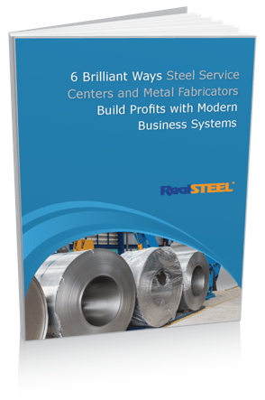 6 Brilliant Ways Steel Service Centers and Metal Fabricators Build Profits with Modern Business Sysstems