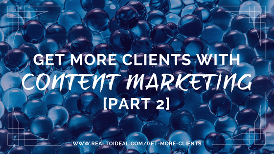 A clear content marketing strategy can help you attract ideal clients on autopilot which is the best and easiest ROI for your time, energy and money. Read more at www.realtoideal.com/get-more-clients #marketing #clients #strategy