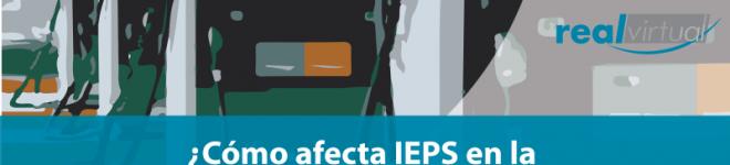 ¿Cómo afecta el IEPS en la facturación de Combustible?