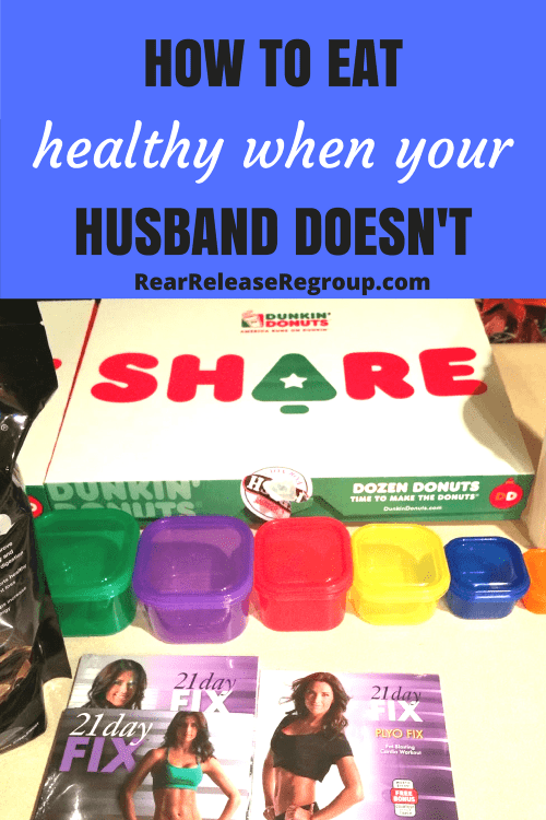 How to eat healthy when your husband doesn't; my struggle to make one change at a time on the 21 day fix even though my husband is a junk food guru.