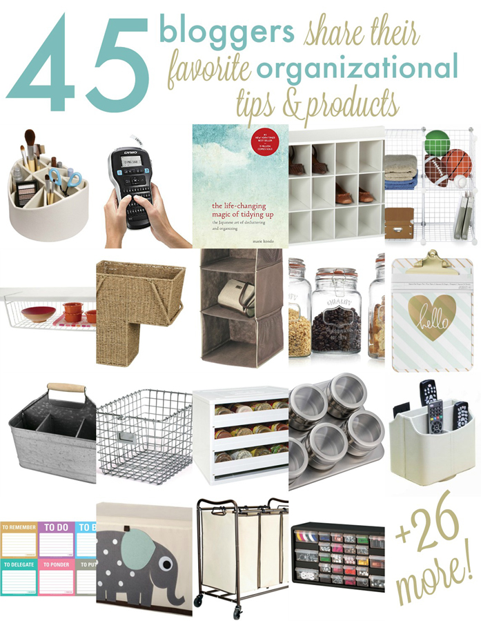 Organizational Tips and Products from your Favorite Bloggers! #organize #organization