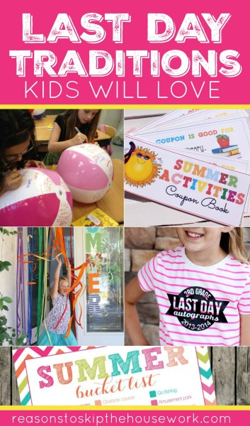 The Last Day of School Traditions that all kids will love.