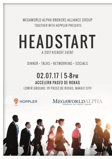 Real Estate Brokers gathered at Acceler8 in Makati City last February 7, 2017 for Headstart, a kickoff event hosted by Megaworld Alpha together with Hoppler. The event showcased this year's trends in real estate and also Megaworld Alpha's projects developments.
