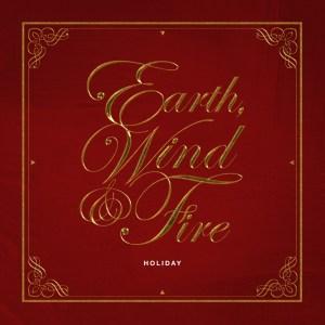 ALBUM: Earth, Wind & Fire, 'Holiday' | REBEAT Magazine