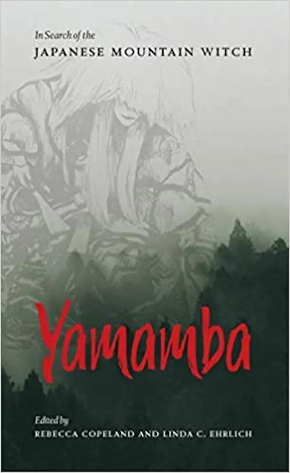 Yamamba-In Search of the Japanese Mountain Witch
