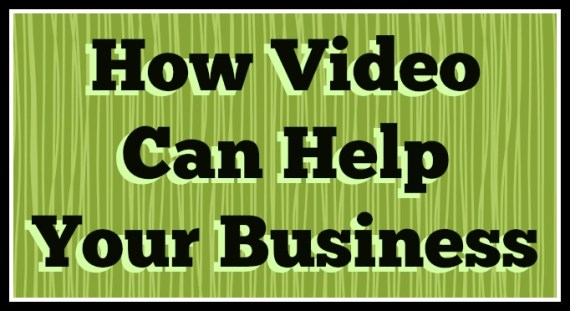 how video can help your business.jpg