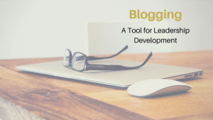 Blogging Leadership Development