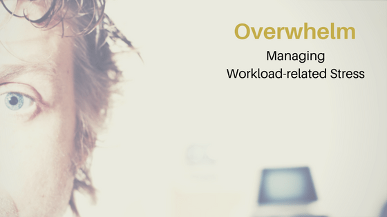 Overwhelm and Stress