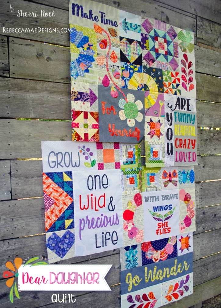 Dear Daughter Quilt by Sherri Noel rebeccamaedesigns.com