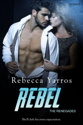 Rebel —Book Three in the Renegades