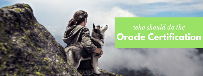 who should do the oracle database certification by manish sharma