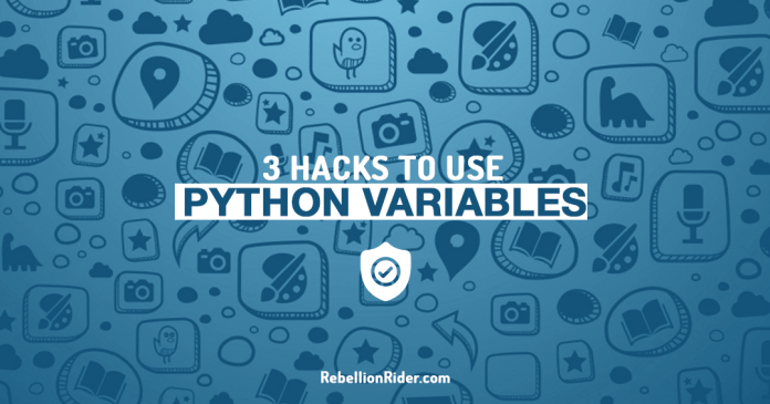 3 Wonderful Hacks To Use A Python Variable You Need To Know