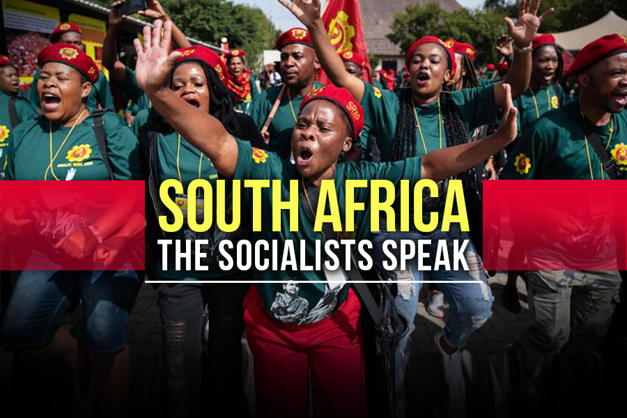 South Africa: The Socialists Speak