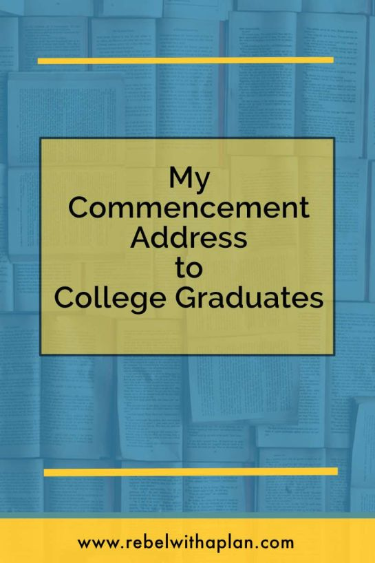 commencement address to college graduates