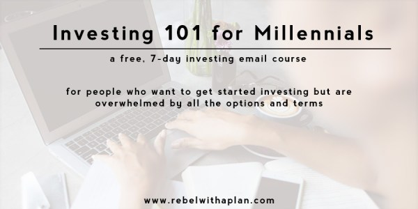 Investing 101 for Millennials