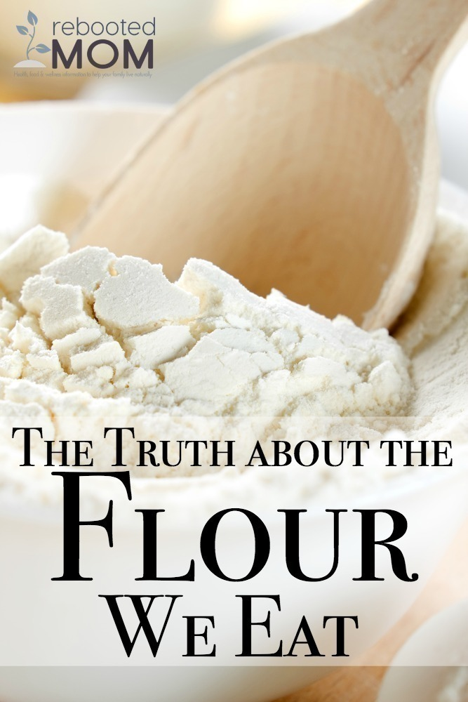 The Truth About the Flour We Eat