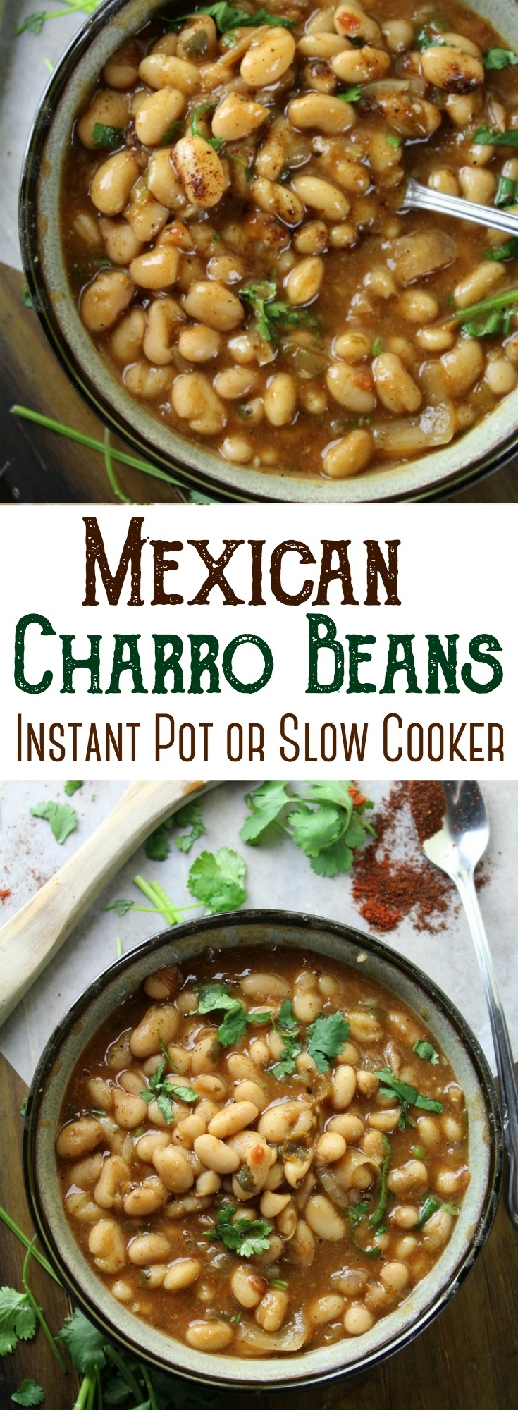 Simple Mexican Charro Beans - flavored with garlic, tomatoes, cilantro and lots of spices! They are the perfect beans to accompany your favorite Mexican entree!  #Mexican #charrobeans #pintobeans #InstantPot #SlowCooker