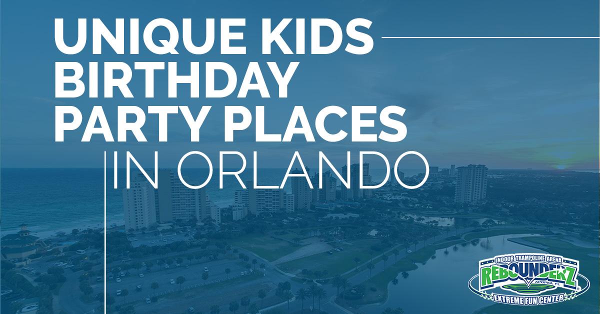 Kid S Party Apopka Unique Kids Birthday Party Places In Orlando