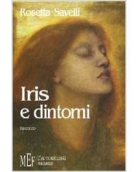 Rosetta Savelli: Iris e dintorni - recensione di Rita Mascialino