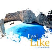 Lamberto Salucco Feel like on a greek beach