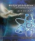 duhovne knjige - Božje proroštvo i prirodne nauke - je li sve duh?
