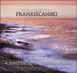 Unutarnji put - Prvi meditacioni tečaj CD 5+6