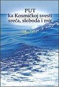 Put ka kosmičkoj svesti - sreća, sloboda i mir Knjige 2-3