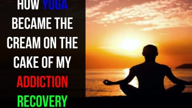 Photo of How yoga became the cream on the cake of my addiction recovery