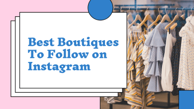 Photo of Best Instagram Boutiques in the UK to Follow