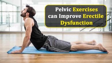 Photo of Pelvic Exercises can Improve Erectile Dysfunction