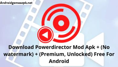 Photo of PowerDirector Mod Apk Download [Unlocked] Free 2021