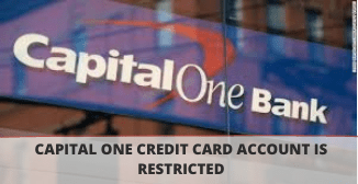 Photo of What is the reason for the restriction on my Capital One credit card account?