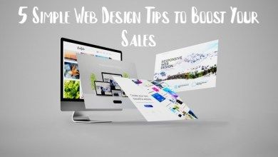 Photo of 5 Simple Web Design Tips to Boost Your Sales