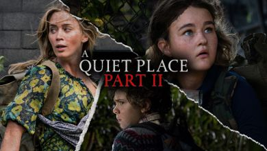Photo of A Quiet Place Part II, Reviews | Every Thing You Want To Know