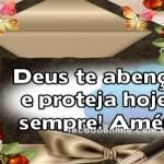Deus te abençoe e proteja!