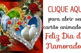 Amor, Feliz Dia dos Namorados!