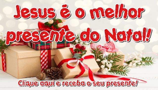 Jesus o Melhor Presente!