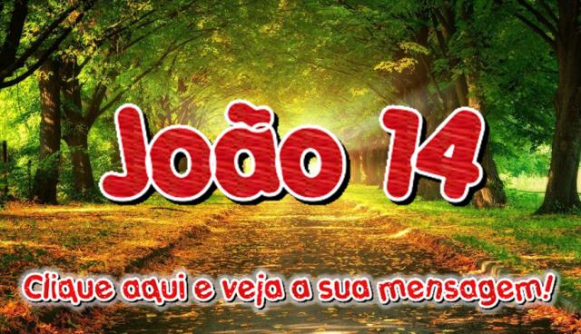 João 14 – Eu sou o Caminho!