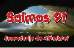Salmos 91 – O Esconderijo do Altíssimo